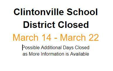 Clintonville School District Closed due to COVID19 Virus